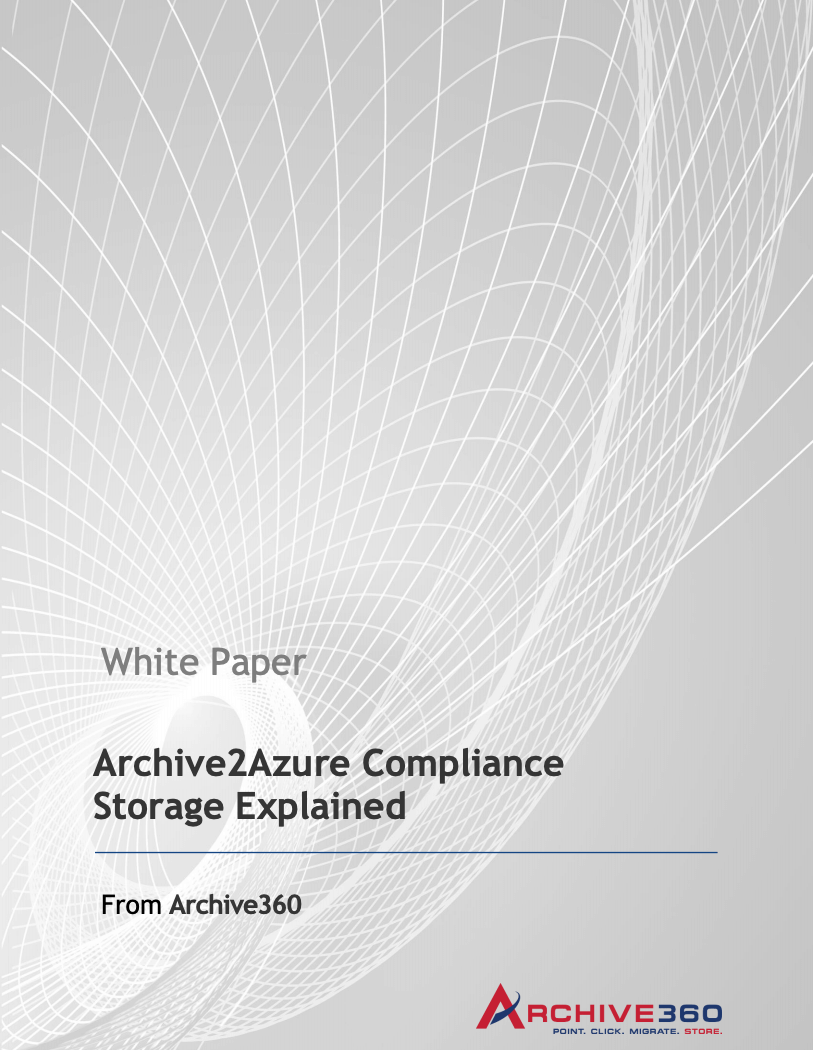 Archive2Azure Compliance Storage Explained_Image