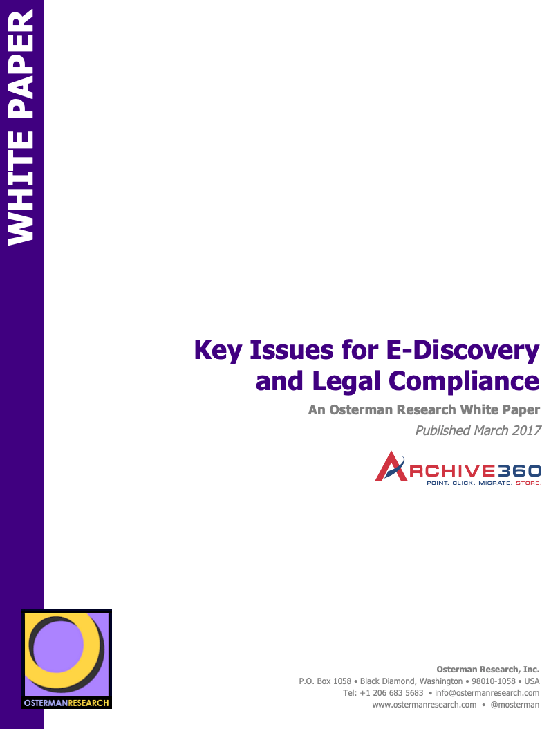 Osterman Research Key Issues for eDiscovery and Legal Compliance_Image