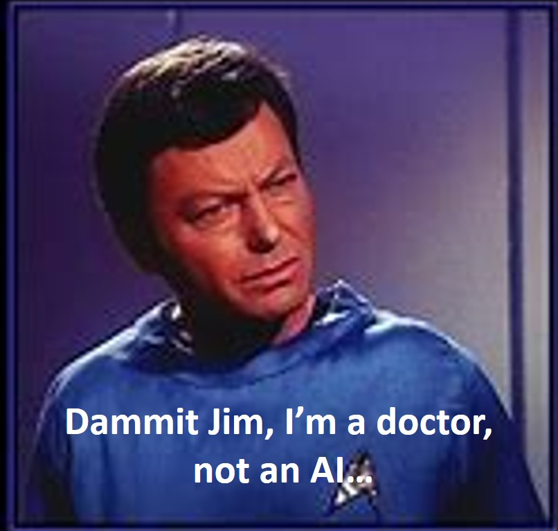 Dammit Jim, I'm a Doctor, not an AI - Healthcare and Machine Learning